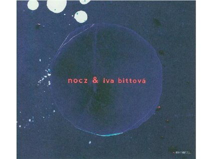 NOCZ & IVA BITTOVÁ - CD