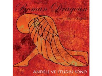 DRAGOUN ROMAN - Andělé ve studiu Sono - CD