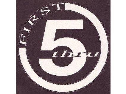 FIRST 5 THRU - EP/VINYL