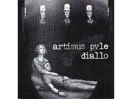 ARTIMUS PYLE / DIALLO - EP/VINYL split