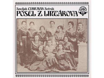Smoljak CIMRMAN Svěrák: Posel z Liptákova - LP / BAZAR