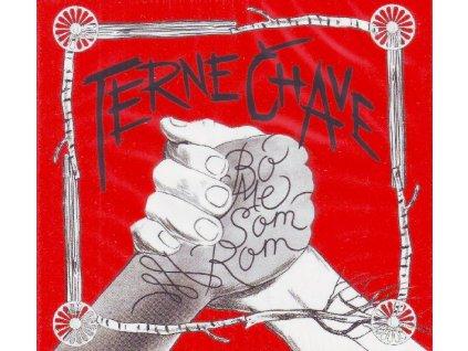 TERNE ČHAVE - Bo me som Rom - CD