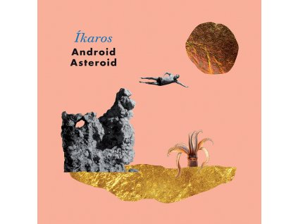 ANDROID ASTEROID - Íkaros - CD