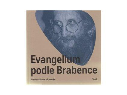 Brabenec / Kalenská - EVANGELIUM PODLE BRABENCE - kniha