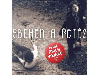 SBOHEM A ŘETĚZ - Písně Psích vojáků hrají... / TRIBUTE - CD
