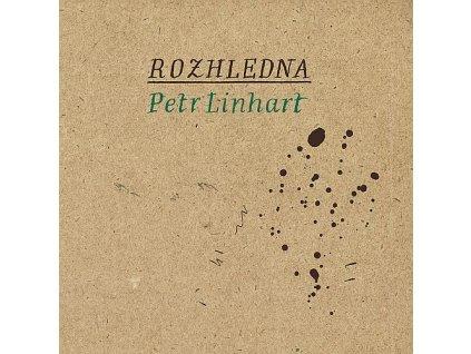 LINHART PETR - Rozhledna - CD