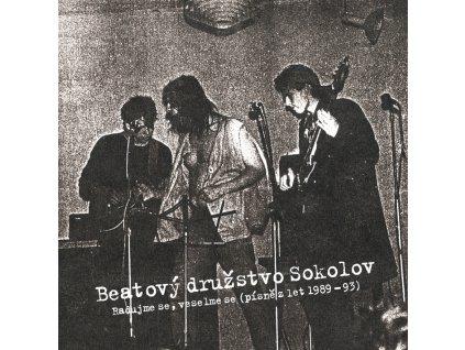 BEATOVÝ DRUŽSTVO SOKOLOV - Radujme se, veselme se (písně z let 1989 - 1993) - CD