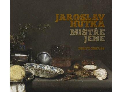 HUTKA JAROSLAV - Mistře Jene - CD