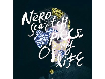 NERO SCRATCH - Piece of my Life - CD
