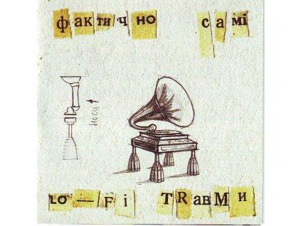 FAKTYČNO SAMI - Lo-Fi Trabmi - CD