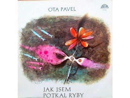 Pavel Ota - JAK JSEM POTKAL RYBY - Jiří Sovák - LP / BAZAR