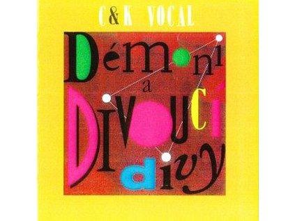 C&K VOCAL - Démoni a divoucí divy - CD