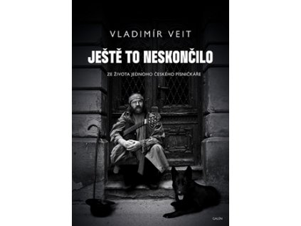 Veit Vladimír - JEŠTĚ TO NESKONČILO - kniha
