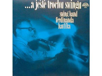 SWING BAND FERDINANDA HAVLÍKA - ... a ještě trochu swingu LP / BAZAR