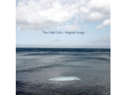 ODD GIFTS - Migrant Songs - CD