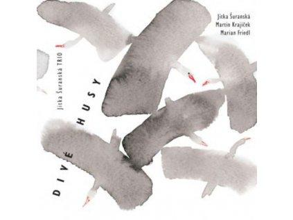 ŠURANSKÁ JITKA TRIO - Divé husy - CD