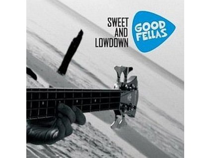 GOODFELLAS - Sweet and Lowdown - CD