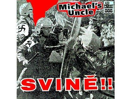 MICHAEL´S UNCLE - Svině - LP / BAZAR