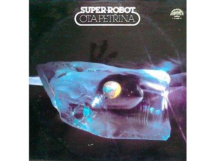 PETŘINA OTA: Super Robot - LP / BAZAR
