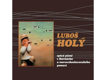 lubos holy zpiva hornacka