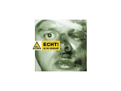 ECHT! - Je mi krásně - CD