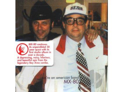 MX-80 - We´re An American Band - CD