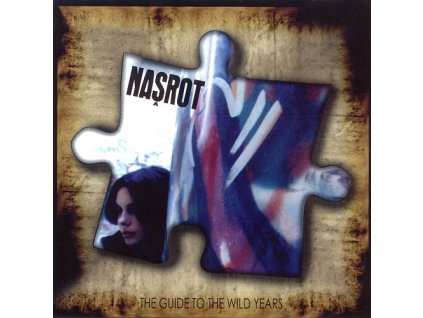 NAŠROT - Guide To The Wild Years - CD