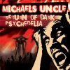Michaels Uncle - Return of Dark Psychedelia  - CD