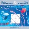 KRATOCHVÍL MARTIN & ACKERMAN TONY - Zvukobraní Box 8CD