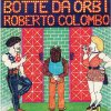 COLOMBO ROBERTO - Botte da orbi - CD