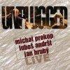 PROKOP, ANDRŠT, HRUBÝ - Unplugged - CD