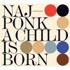 NAJPONK - A Child is Born - CD