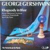 Gershwin George - RHAPSODY IN BLUE / AN AMERICAN IN PARIS - LP / BAZAR