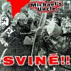 MICHAELS UNCLE - Svině - LP / VINYL
