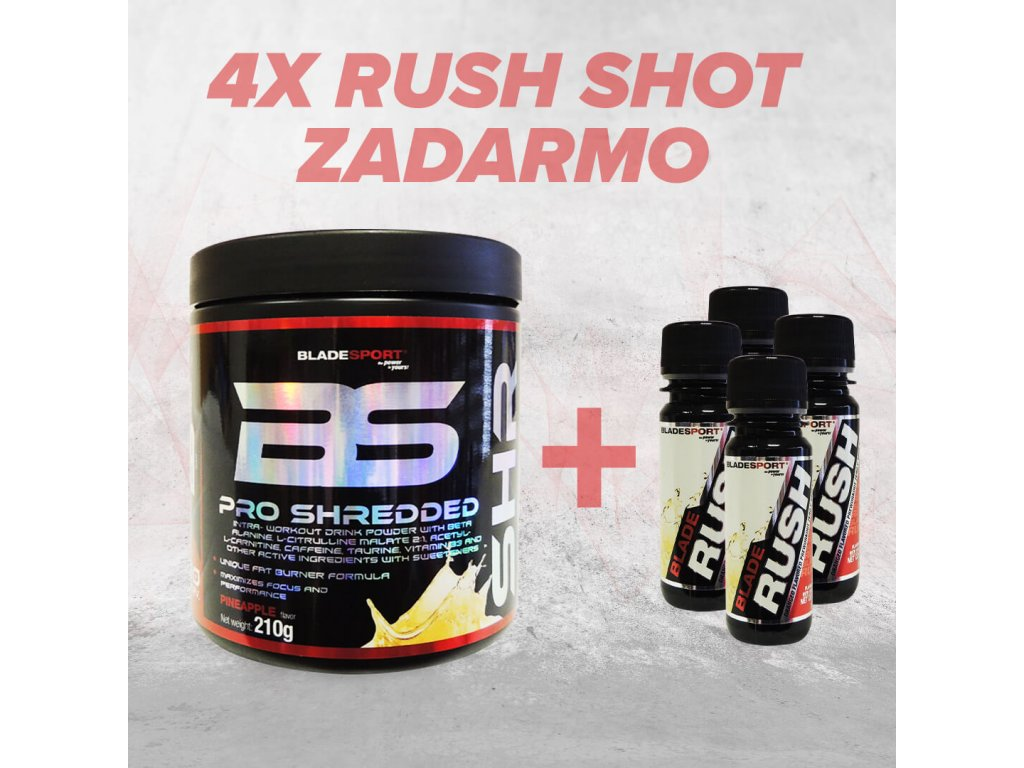 BLADE PRO SHREDDED + 4x RUSH ZERO SHOT zadarmo