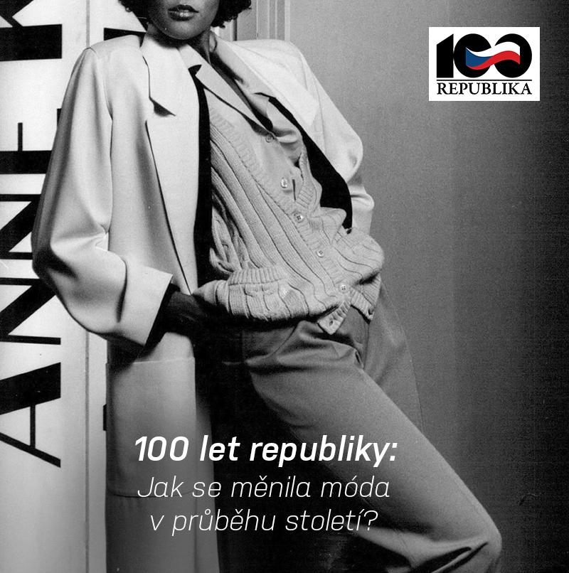 100 let republiky: Jak se měnila móda v průběhu století?