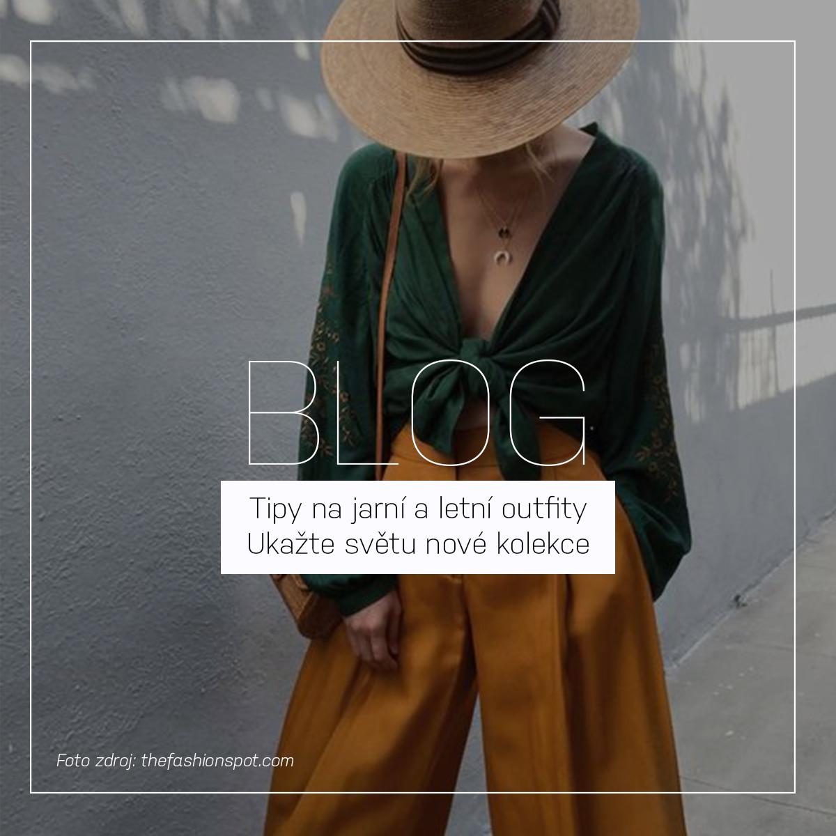 Tipy na jarní a letní outfity | Ukažte světu nové kolekce