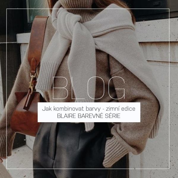 Jak kombinovat barvy - zimní edice | BLAIRE BAREVNÉ SÉRIE