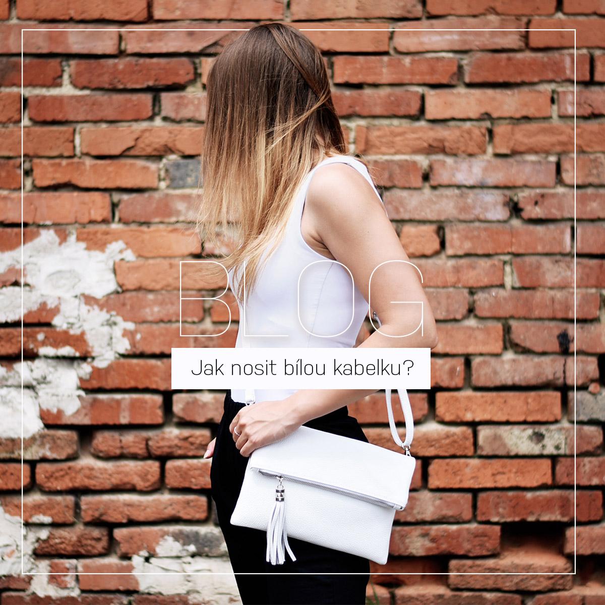 Jak nosit bílou kabelku? | BLAIRE BAREVNÉ SÉRIE