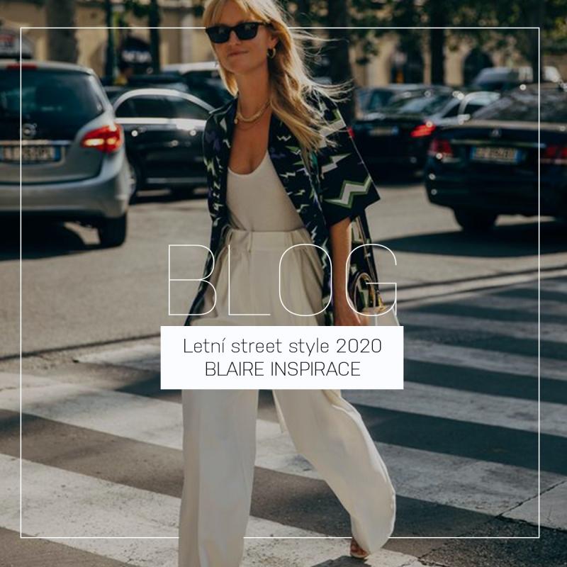 Letní street style 2021   BLAIRE INSPIRACE