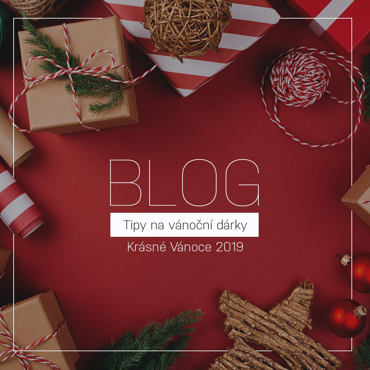 Tipy na vánoční dárky  | Krásné Vánoce 2019