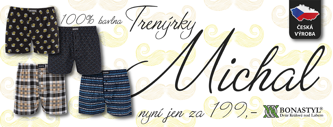 Trenýrky Michal jen za 199,-Kč