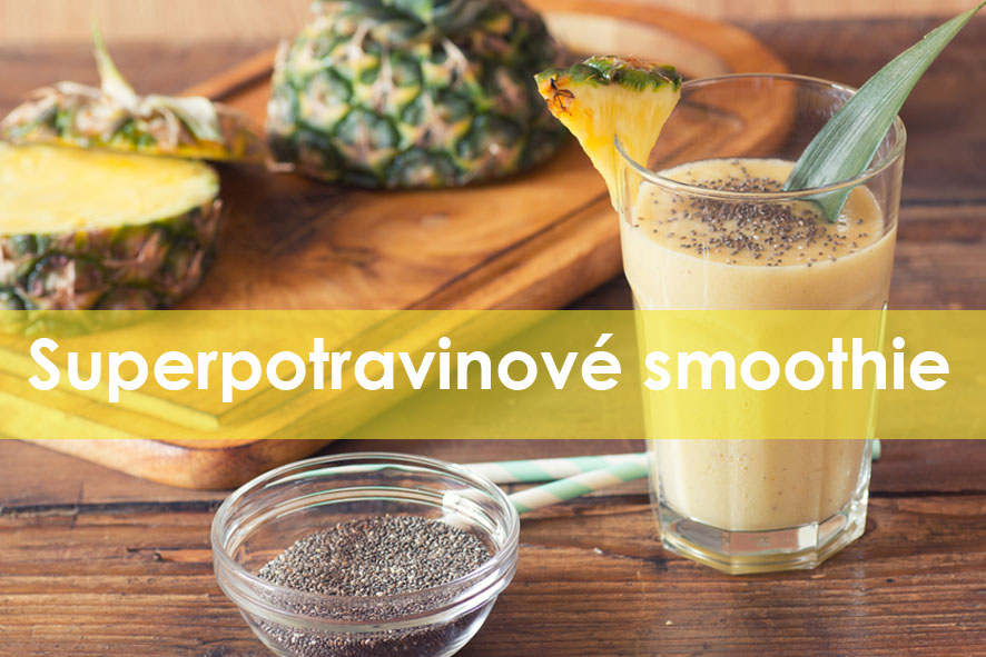 Superpotravinové smoothie s chia, lucumou a ananasem