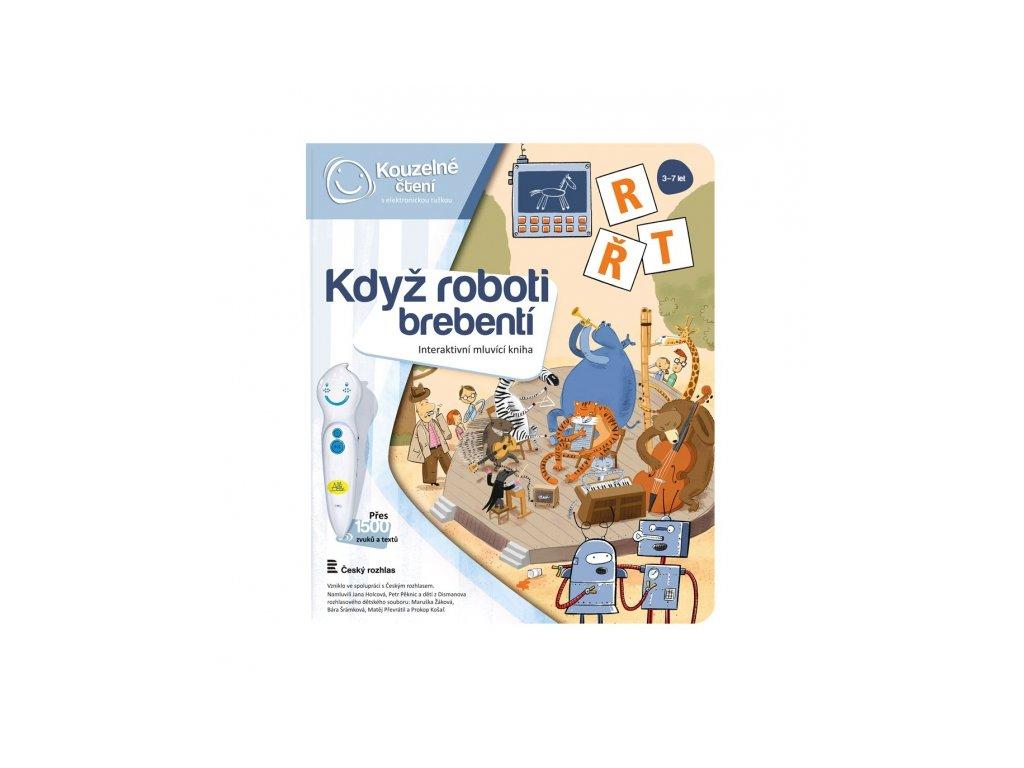 Kniha Když roboti brebentí 1