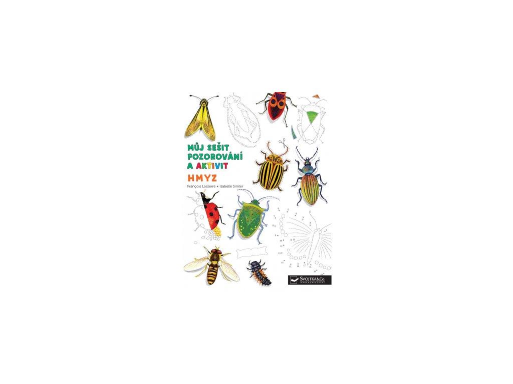 Můj sešit pozorování a aktivit Hmyz 1