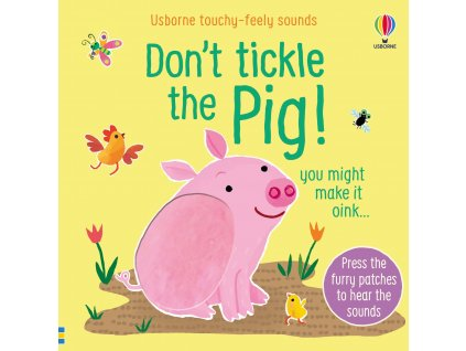 Don't tickle the pig 1