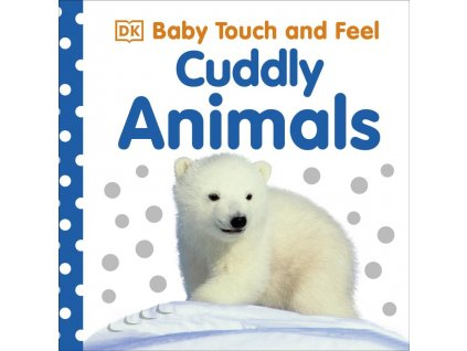 Baby Touch and Feel Cuddly Animals 1