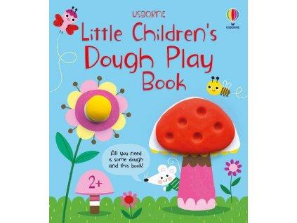 Little Children's Dough Play Book 1