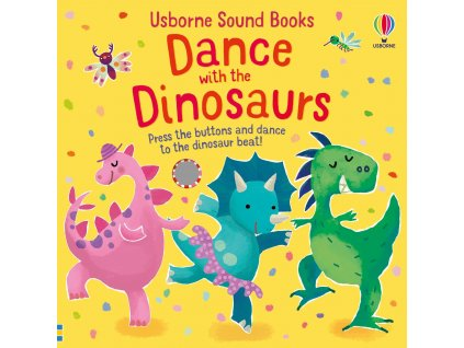 Dance with the Dinosaurs Sound Book 1