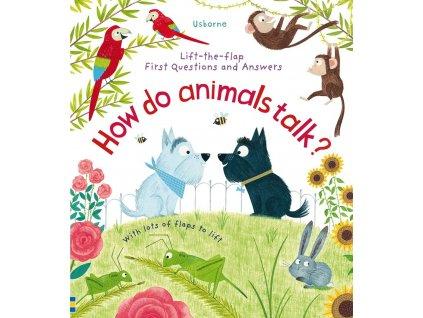 How do animals talk